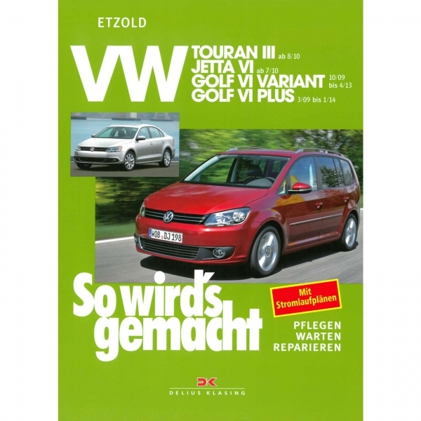 vw golf vi golf 6 plus 09 14 so wird 39 s gemacht. Black Bedroom Furniture Sets. Home Design Ideas