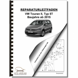 VW Touran, Typ 5T (15>) Gasoline Engine 4 cyl. 1.2l 86-110 HP TSI - Repair Manual
