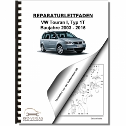 VW Touran, Typ 1T (03-15) Maintenance - Repair Manual