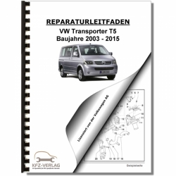 VW Transporter/Bus T5 (03-15) Maintenance - Repair Manual