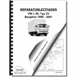 VW L 80, Typ 2V (95-01) 4-Zyl. 4,3l Dieselmotor 140 PS - Reparaturanleitung