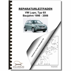 VW Lupo, Typ 6X (96-06) 4-Zyl. 1,6l Benzinmotor 4V 125 PS Reparaturanleitung