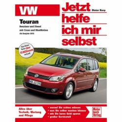 VW Touran I mit Cross/BlueMotion, Typ 1T 2010-2015 Reparaturanleitung JHIMS