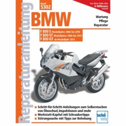 BMW F800 S (2006-2010)/F800 ST (2006-2012)/F800 GT (ab 2013) Reparaturanleitung