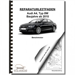 Audi A4 type 8W from 2015 4-cyl. 1.4l gasoline engine 150 hp repair manual