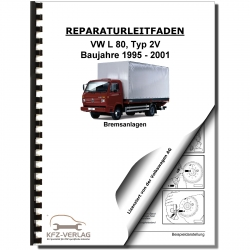 VW L 80 type 2V 1995-2001 brake system repair manual