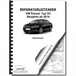 VW Passat 8 type 3G from 2014 4-cyl. 1.6/2.0l gasoline engine 110-190 hp repair