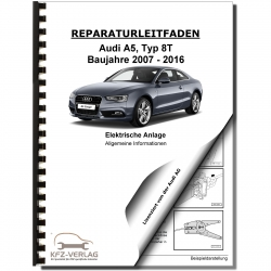 Audi A5 type 8T (07-16) general info electrical system repair manual