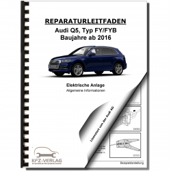 Audi Q5 type FY from 2016 general info electrical system repair manual