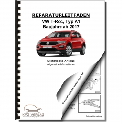 VW T-Roc type A1 from 2017 general info electrical system repair manual