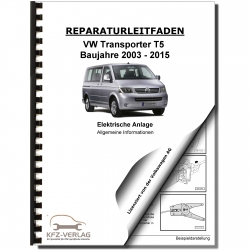 VW Transporter T5 2003-2015 general info electrical system repair manual