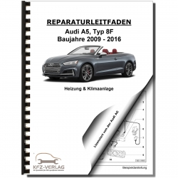 Audi A5 type 8F 2009-2016 heating ventilation and air conditioning repair manual