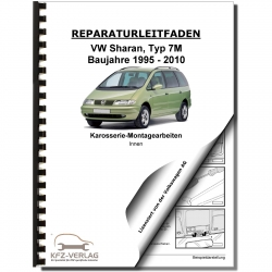 VW Sharan type 7M (95-10) general body assembly interior repair manual