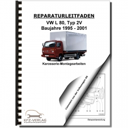 VW L 80 2V 1995-2001 Bodywork cab frame repair instructions repair manual