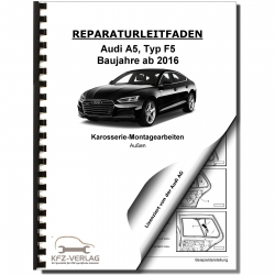 Audi A5 type F5 from 2016 general body assembly exterior repair manual