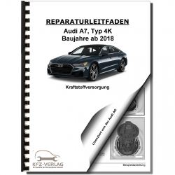 Audi A7 type 4K from 2018 fuel supply system repair manual