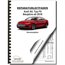 Audi A5 type F5 from 2016 schematics wiring diagrams electrical repair manual