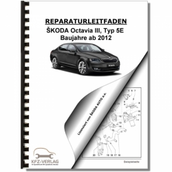 SKODA Octavia III Type 5E (12>) Maintenance - Repair Manual