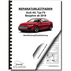 Audi A5 type F5 from 2016 auxiliary and additional heater repair manual